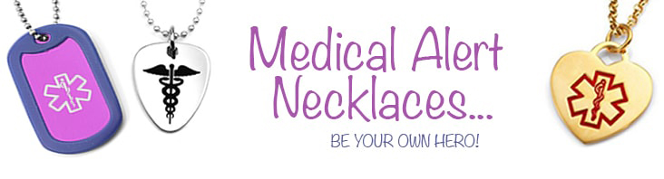 Medical Alert Necklaces